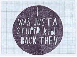 stupid kid